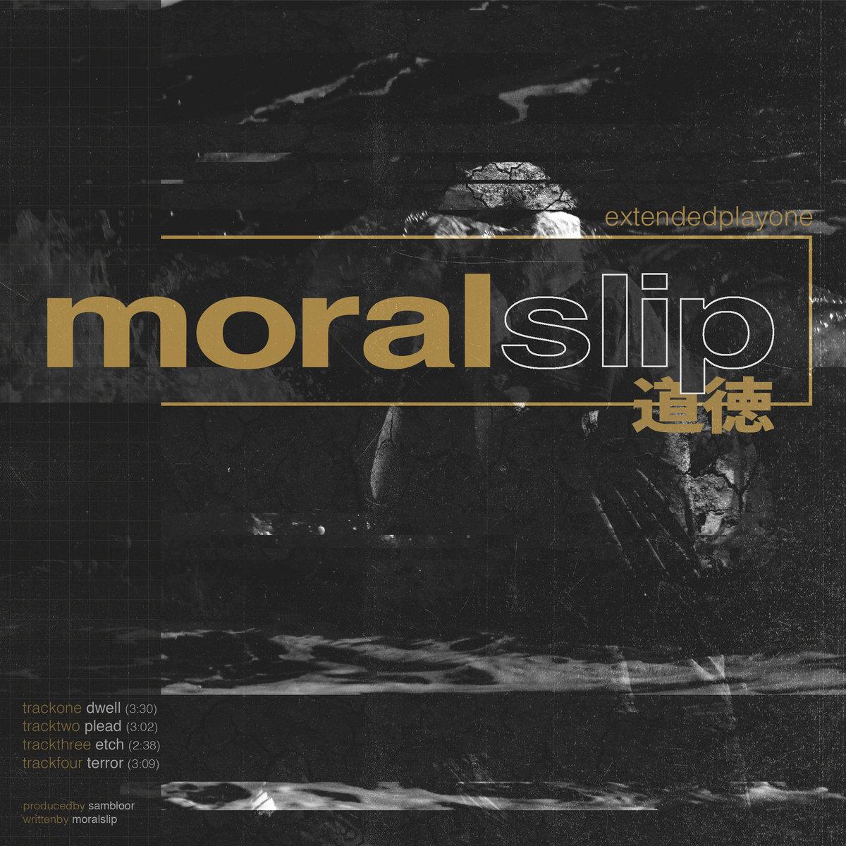 Moralslip - Extendedplayone [EP] (2018)