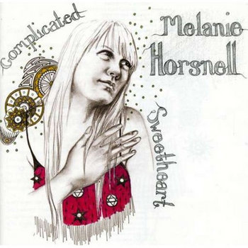Complicated Sweetheart ALBUM by Melanie Horsnell