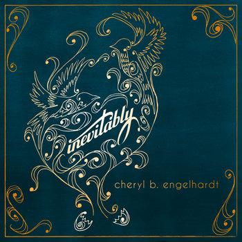 Inevitably by Cheryl B. Engelhardt
