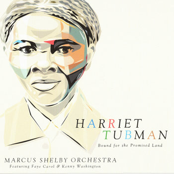 Harriet Tubman by Marcus Shelby