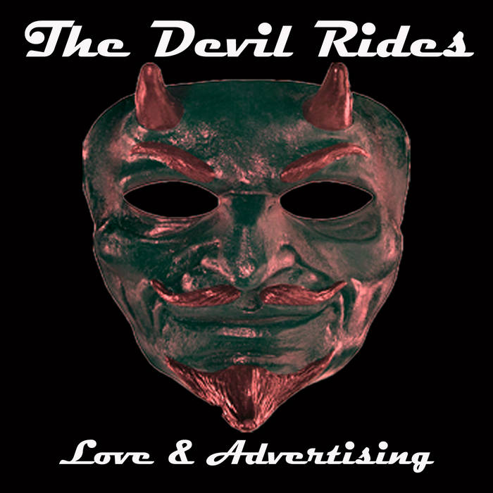 Love & Advertising – The Devil Rides