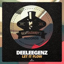 Deeleegenz - Let It Flow cover art