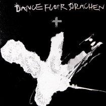 Dance Floor Drachen + cover art
