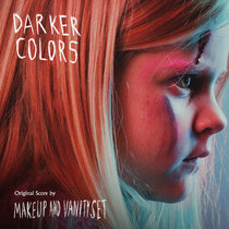 Darker Colors (Original Motion Picture Soundtrack) cover art