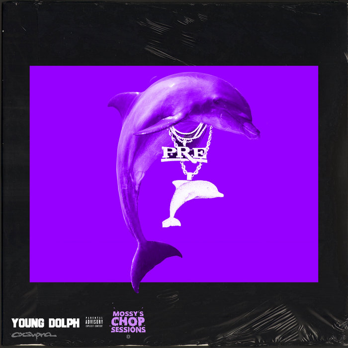 Purple Dolphin Screwed And Chopped Mossy S Chop Sessions Young Dolph Mossy S Chop Sessions