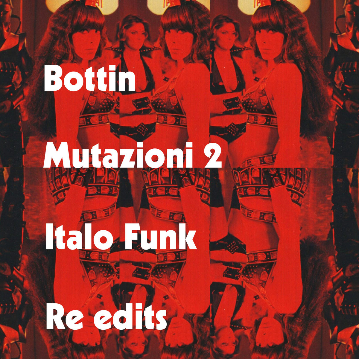 Mutazioni 2: Italo-Funk Re-Edits | BOTTIN