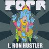 L. Ron Hustler Cover Art