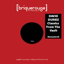 [BR98] : David Duriez - Classics From The Vault [2020 Remastered Version] cover art