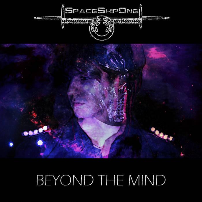 Дебютный альбом SPACESHIPONE - Beyond The Mind (2017)
