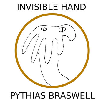 Invisible Hand by Pythias Braswell