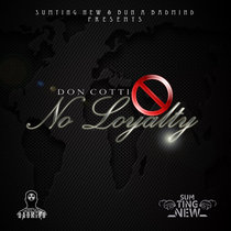 No Loyalty EP + Acapellas cover art