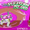 Pleasure Island (The Remixes)