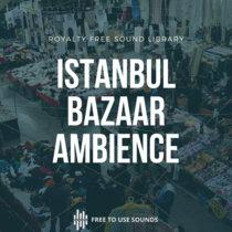 Sounds Of Istanbul! Tarihi Sali Pazari! Turkish Bazaar Sound Effects cover art