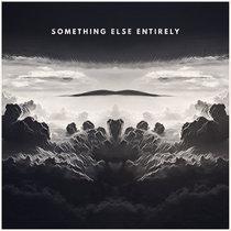 Something Else Entirely (Single) cover art