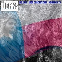 LIVE @ Last Concert Cafe - Houston, TX 09.21.18 cover art