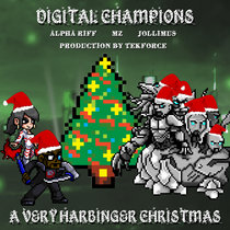 Digital Champions: A Very Harbinger Christmas featuring Jollimus as Harbinger (Prod. TekForce) cover art