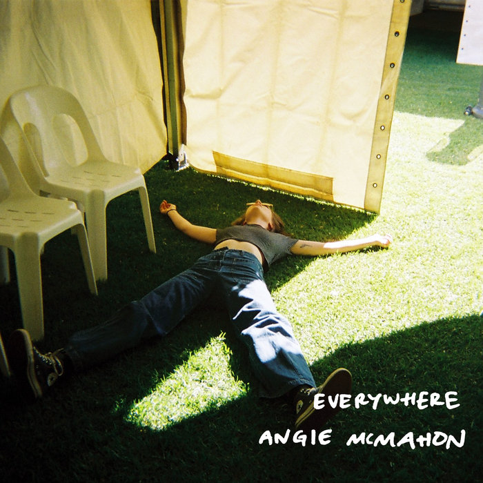 Everywhere, by Angie McMahon