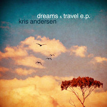 Dreams & Travel E.P. cover art