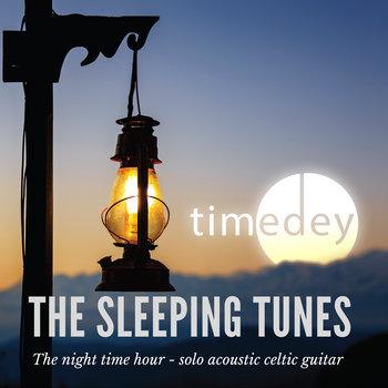 The sleeping tunes by Tim Edey