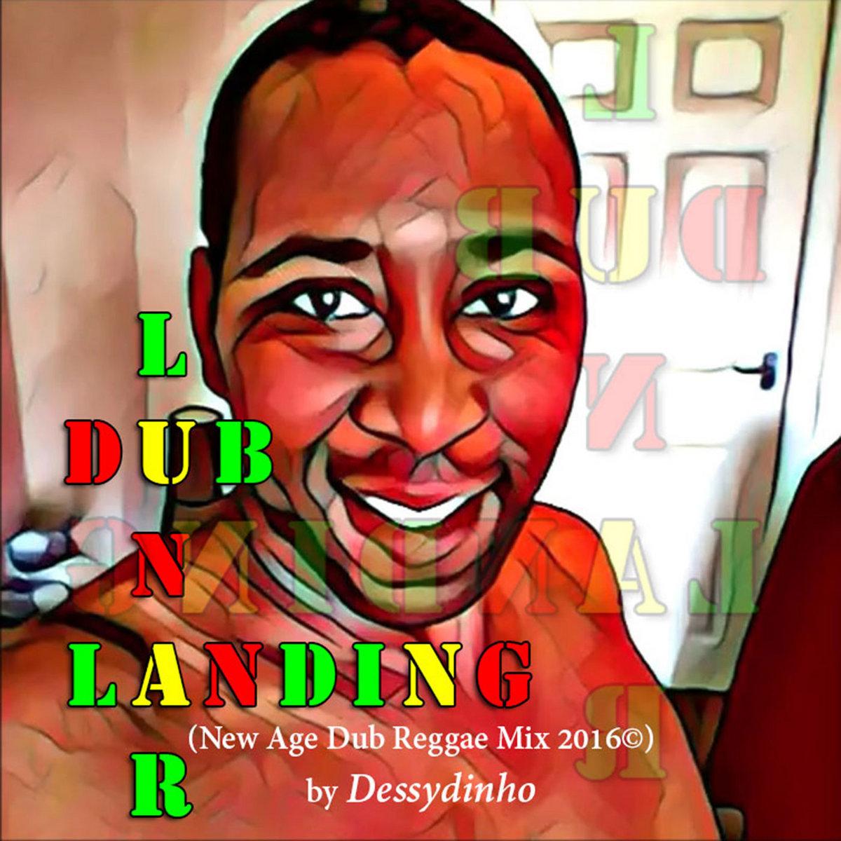 DUB LUNAR LANDING (DESSYDINHO NEW AGE DUB REGGAE MIX 2016