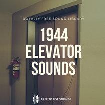 Original 1944 Elevator Sound Effects Library (Spooky & Creepy) cover art