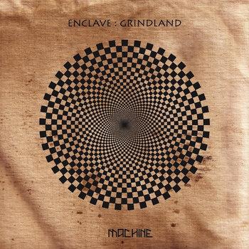 Grindland by Enclave