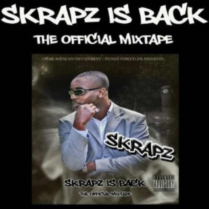 skrapz is back 2