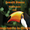 Gemelli Diversi - Un Attimo Ancora (E. «Michelangelo» Persueder &  Vanny «Bravo» Dj Edit Bootleg Regroove)