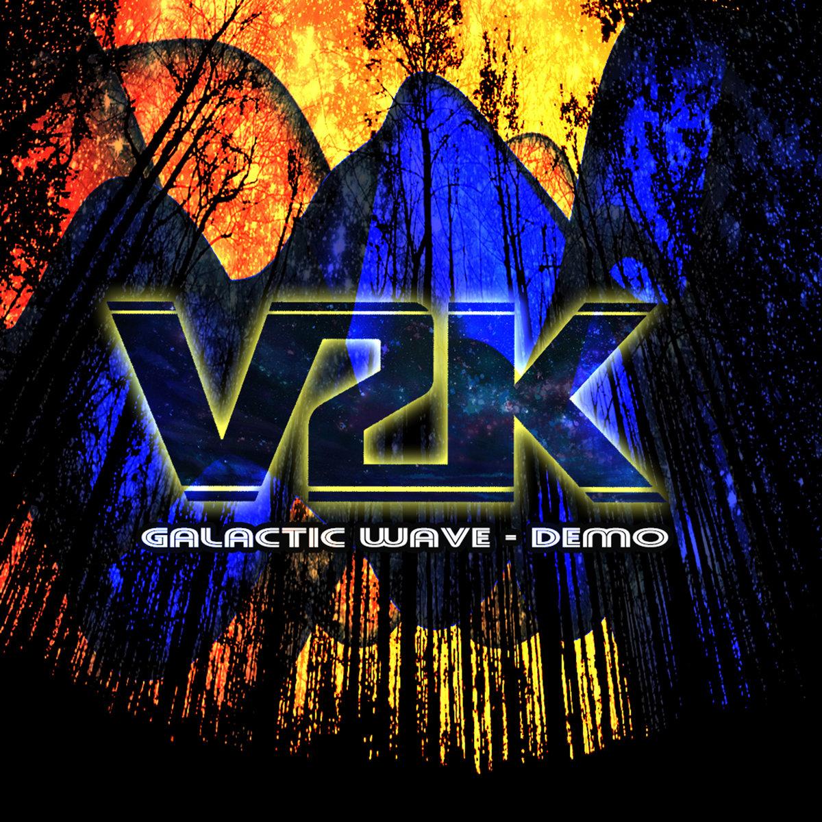 Galactic Wave - Demo | V2K