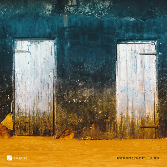 Joseph Auer & Isolonika – Dual One