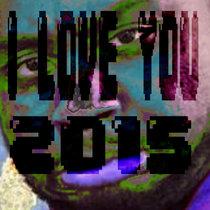 I LoVe yOu 2015 cover art