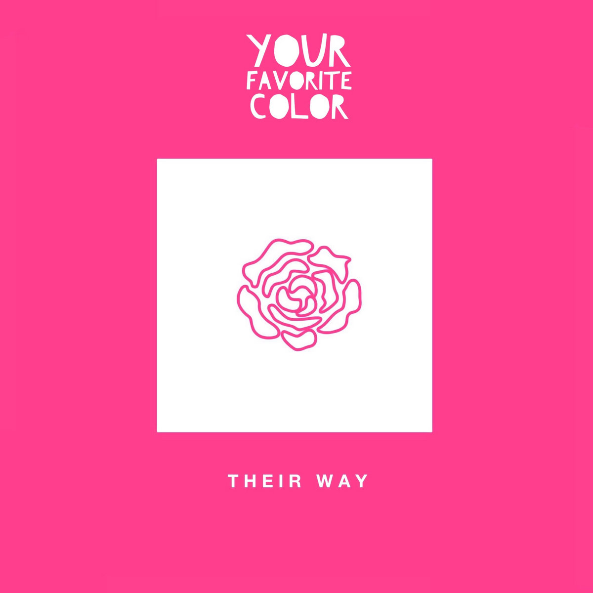 Their Way - Single Version | Your Favorite Color