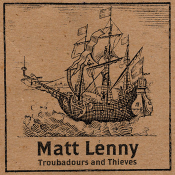 Troubadours and Thieves by Matt Lenny & The Breakdown