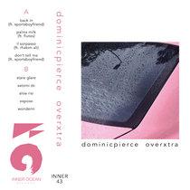 Dominic Pierce - Overxtra EP cover art