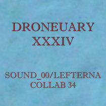 Droneyary XXXIV - Collab 34 cover art