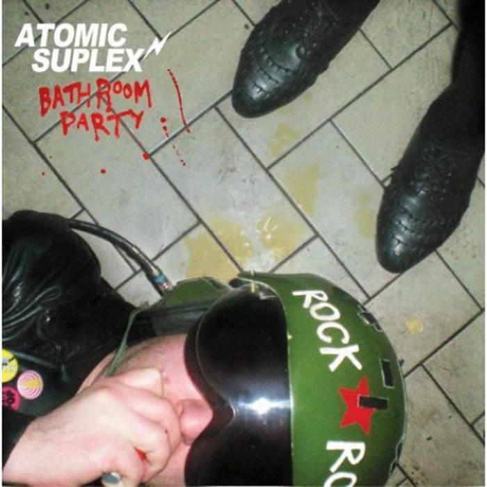 Bathroom Party | Atomic Suplex