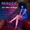Magoo - Let's Have A boogie
