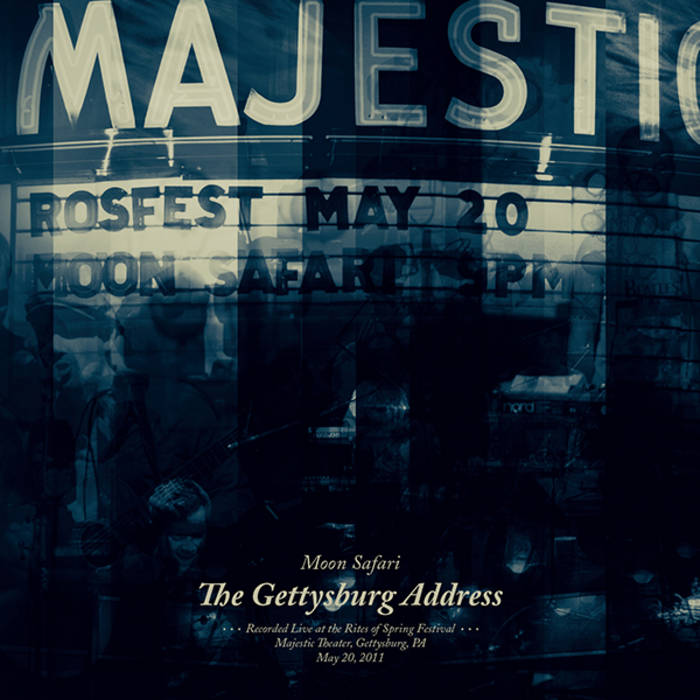 the gettysburg address live moon safari by moon safari
