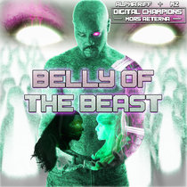 Belly of the Beast featuring Kudos the Kid as Lt. Sector, Twill Distilled as Sassky, and 2-Ton21 as Destiny - A Digital Champions: Mors Aeterna Single cover art