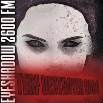 TERF Destroyer 9000 cover art
