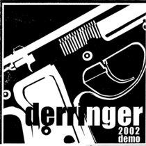 Derringer - DEMO (2002) cover art