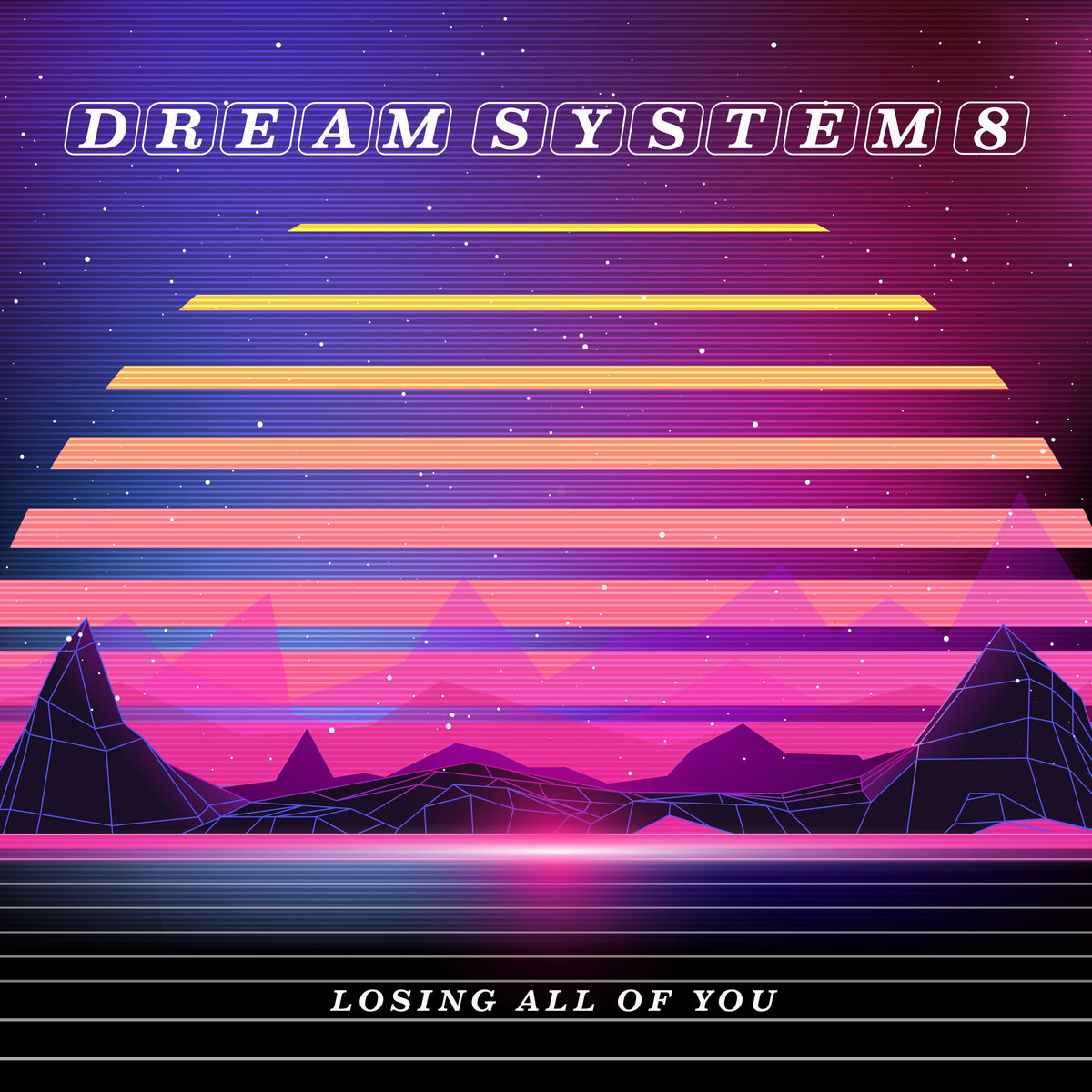 Losing All of You by dream system 8