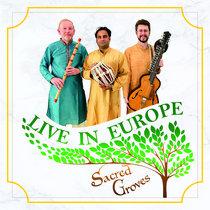 Sacred Groves Live in Europe cover art