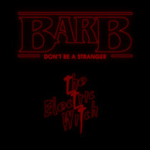 Barb (Don't Be A Stranger) cover art