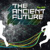 The Ancient Future Cover Art