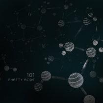 101 - Phatty Acids cover art