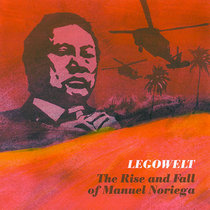 (Strange Life Records SLR022) The Rise And Fall Of Manuel Noriega cover art