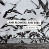 AND FLOWERS AND BEES Cover Art