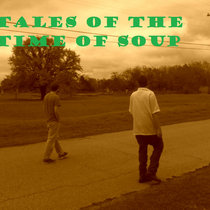 Tales of the time of SOUP cover art