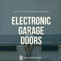 Garage Door Sounds   Electronic   Squeaky cover art